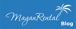 Mayan Rental Blog